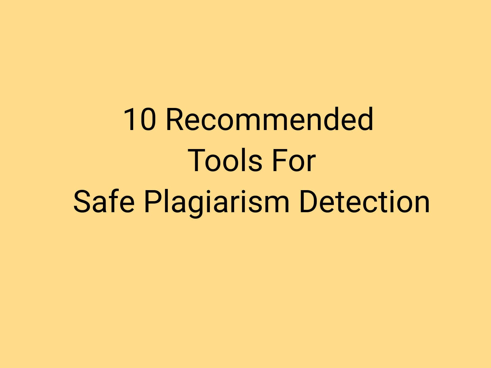 recommended plagiarism detection software